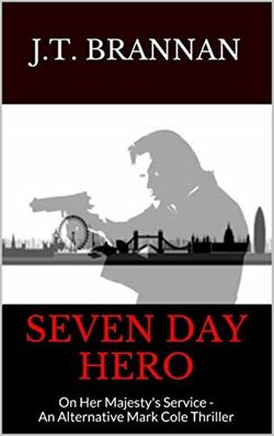 Seven Day Hero (Mark Cole #0)