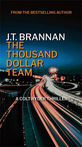 The Thousand Dollar Team - Colt Ryder 7