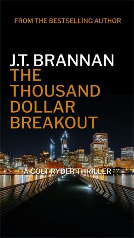 The Thousand Dollar Breakout - Colt Ryder 5